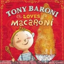 Tony Baroni Loves Macaroni
