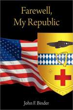 Farewell, My Republic