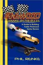 Pinewood Winning by the Rules