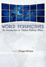 World Perspectives:  An Introduction to Global Political Affairs