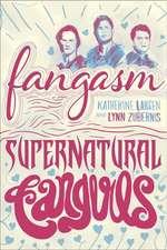 Fangasm: Supernatural Fangirls