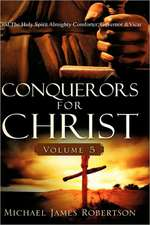 Conquerors for Christ, Volume 5