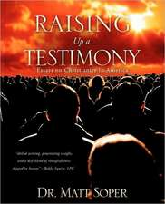 Raising Up a Testimony