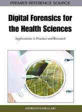 Digital Forensics for the Health Sciences