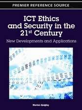 Ict Ethics and Security in the 21st Century