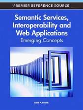 Semantic Services, Interoperability and Web Applications