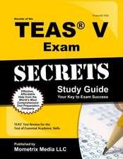 Secrets of the TEAS Exam:  Study Guide Your Key to Exam Success