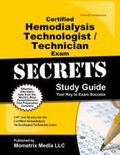 Certified Hemodialysis Technologist/Technician Exam Secrets, Study Guide:  CHT Test Review for the Certified Hemodialysis Technologist/Technician Exam