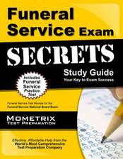 Funeral Service Exam Secrets Study Guide:  Funeral Service Test Review for the Funeral Service National Board Exam
