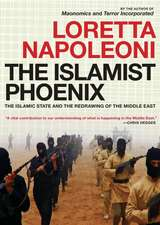 The Islamist Phoenix: IS and the Redrawing of the Middle East