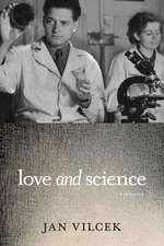 Love And Science: A Memoir