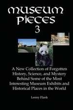 Museum Pieces 3