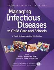 Managing Infectious Diseases in Child Care and Schools: A Quick Reference Guide