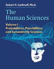 The Human Sciences:  Probabilities, Possibilities, and Generativity Sciences