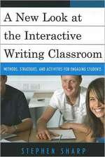 A New Look at the Interactive Writing Classroom