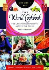 The World Cookbook [4 Volumes]:  The Greatest Recipes from Around the Globe, 2nd Edition