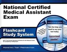 National Certified Medical Assistant Exam Flashcard Study System:  Ncct Test Practice Questions and Review for the National Center for Competency Testi