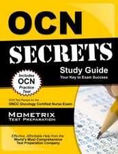 Ocn Secrets Study Guide - Your Key to Exam Success