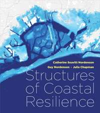 Structures of Coastal Resilience