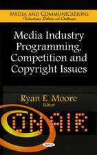 Media Industry Programming, Competition & Copyright Issues