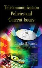 Telecommunication Policies & Current Issues