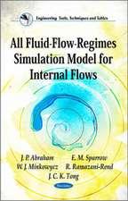 All Fluid-Flow-Regimes Simulation Model for Internal Flows
