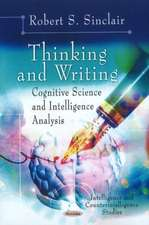 Thinking & Writing: Cognitive Science & Intelligence Analysis
