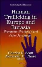 Human Trafficking in Europe & Eurasia