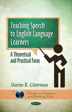 Teaching Speech to English Language Learners