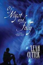 Of Myst and Folly:  A Diamond Brides Series Boxed Set