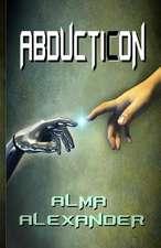 Abducticon:  A Rebellious Sons Novel