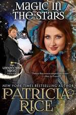 Magic in the Stars:  Unexpected Magic Book One