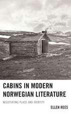 Cabins in Modern Norwegian Literature