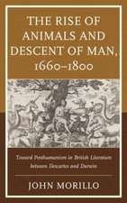 Rise of Animals and Descent of Man, 1660-1800