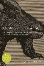 Flesh Becomes Word: A Lexicography of the Scapegoat or, the History of an Idea