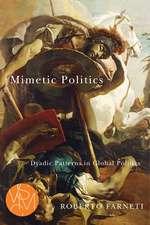 Mimetic Politics: Dyadic Patterns in Global Politics