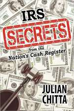 IRS Secrets from the Nation's Cash Register