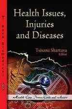 Health Issues, Injuries & Diseases