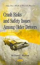 Crash Risks & Safety Issues Among Older Drivers