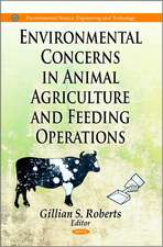 Environmental Concerns in Animal Agriculture & Feeding Operations
