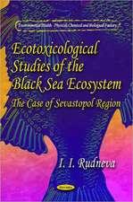 Ecotoxicological Studies of Black Sea Ecosystem
