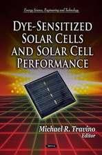 Dye-Sensitized Solar Cells & Solar Cell Performance