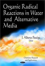 Organic Radical Reactions in Water & Alternative Media