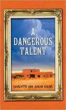 A Dangerous Talent