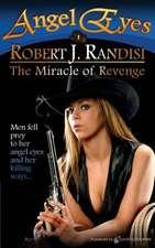 The Miracle of Revenge:  Angel Eyes