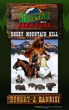 Rocky Mountain Kill:  Montain Jack Pike
