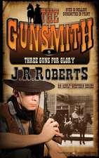 Three Guns for Glory:  The Gunsmith