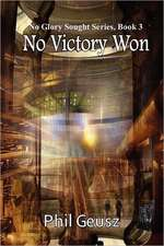 No Victory Won
