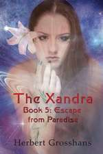 Xandra Book 5:  Escape from Paradise