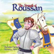 The Strength of Roussan